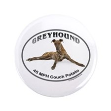 "GVV Greyhound Couch Potato 3.5"" Button"