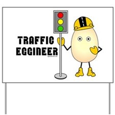 Traffic Engineer Yard Sign