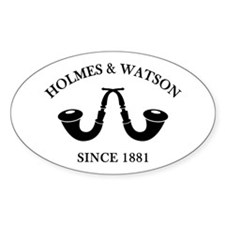 Holmes & Watson Since 1881 Decal