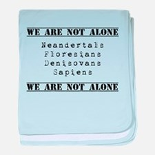 We Are Not Alone baby blanket