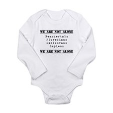 We Are Not Alone Long Sleeve Infant Bodysuit