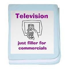 TV Filler for Commercials baby blanket