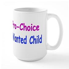 Pro-Child, Pro-Choice Coffee Mug