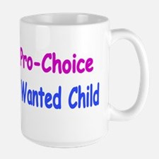 Pro-Child, Pro-Choice Mug