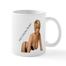 """Hot Chicks Rule!"" Mug"