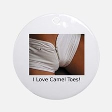 """""""I Love Camel Toes!"""" Ornament (Round)"""