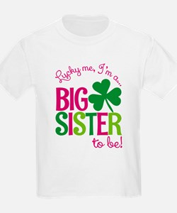 St. Patrick's Day Big Sister to be T-Shirt