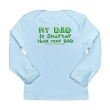 Smart Dad Long Sleeve Infant T-Shirt
