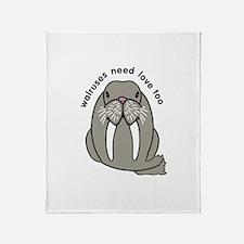 walruses need love too Throw Blanket