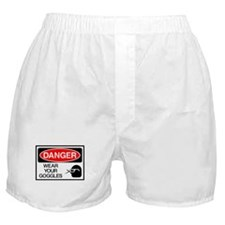 Danger Wear Your Goggles Boxer Shorts