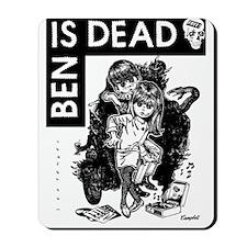 Ben Is Dead Big Eyes Mousepad