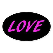 LOVE Pink (Oval Sticker)
