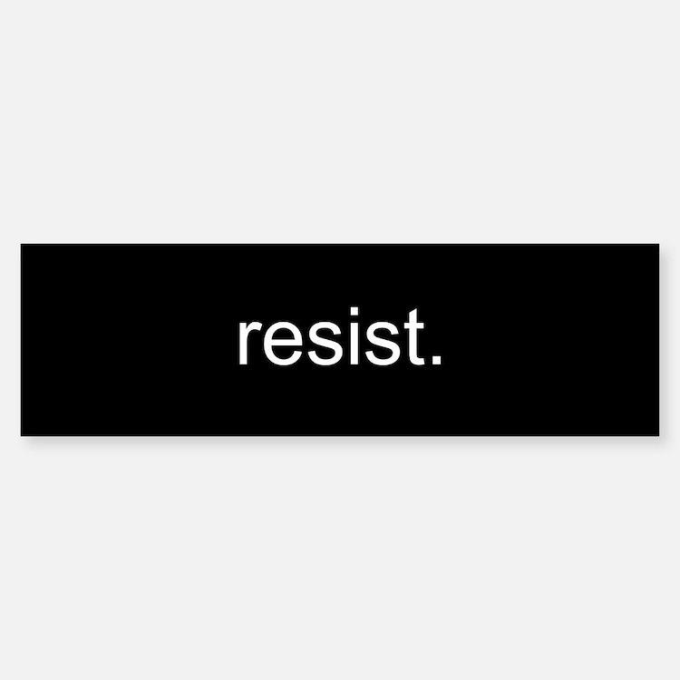 resist - Black Bumper Bumper Sticker