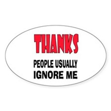 DON'T IGNORE ME Decal