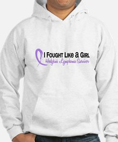 Fought Like A Girl Hodgkin's Lymphoma Hoodie