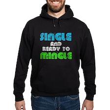 Single Mingle Hoodie