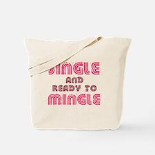 Single Mingle Tote Bag