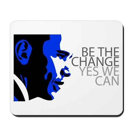 Obama - Change - Yes We Can - Blue Mousepad