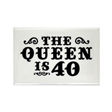 The Queen is 40 Rectangle Magnet