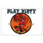 PLAY DIRTY Large Poster