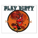 PLAY DIRTY Small Poster