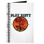 PLAY DIRTY Journal