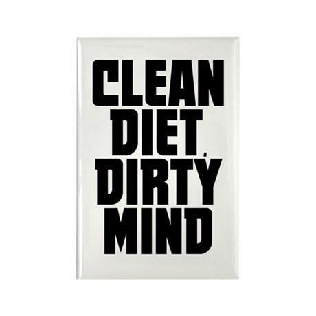 Clean Diet..... Rectangle Magnet