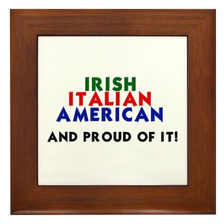 Irish-Italian-American...and Framed Tile