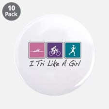 """Tri Like A Girl (Triathlete) 3.5"""" Button (10 pack)"""
