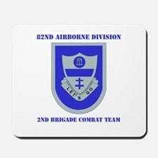 DUI - 2nd BCT with Text Mousepad