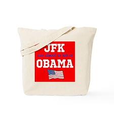 JFK as hot as OBAMA Tote Bag