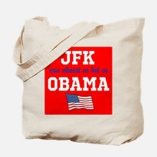 JFK as hot as OBAMA Tote Bag