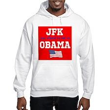 JFK as hot as OBAMA Hoodie