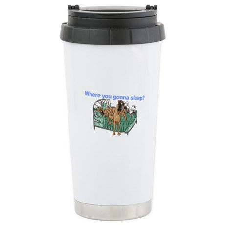CBrNFNMtMrl Where sleep Stainless Steel Travel Mug
