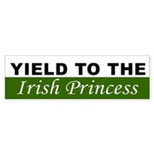 Yield To The Irish Princess Bumper Sticker