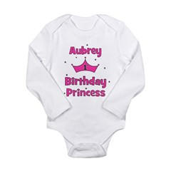 1st Birthday Princess Aubrey! Long Sleeve Infant B