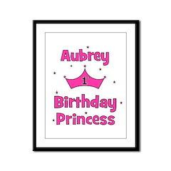 1st Birthday Princess Aubrey! Framed Panel Print