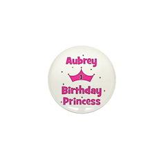 1st Birthday Princess Aubrey! Mini Button