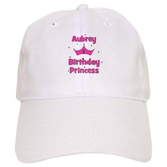 1st Birthday Princess Aubrey! Baseball Cap