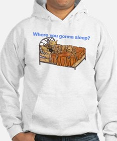 CBr Where you gonna sleep Hoodie