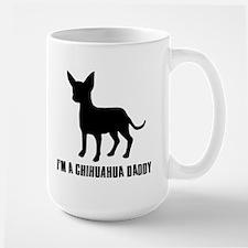i'm a chihuahua daddy Mug