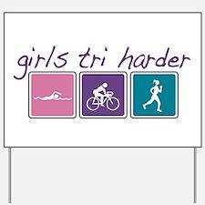 Girls Tri Harder Yard Sign