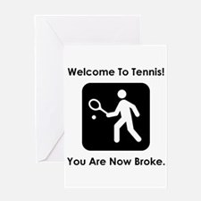 Tennis Broke! Greeting Card