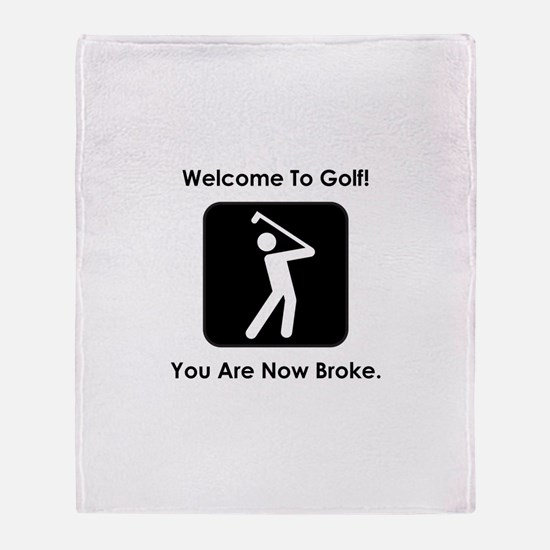 Golf Broke. Throw Blanket
