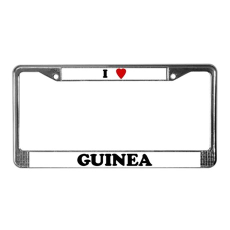 I Love Guinea License Plate Frame