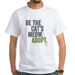 Be The Cat's Meow, Adopt White T-Shirt