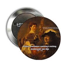 Art & Atmosphere Rembrandt Button