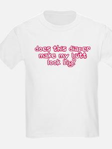 diaper butt :) T-Shirt
