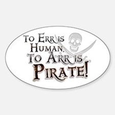 To Arr is Pirate! Funny Decal