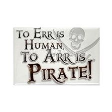 To Arr is Pirate! Funny Rectangle Magnet (10 pack)